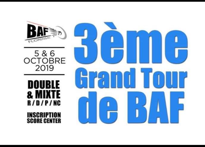 3è Tour de BAF (Florensac (34)) le 5 et 6/10/19              inscriptions via score center
